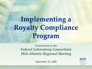 Why a royalty  compliance program?