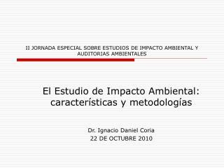 II JORNADA ESPECIAL SOBRE ESTUDIOS DE IMPACTO AMBIENTAL Y AUDITORIAS AMBIENTALES