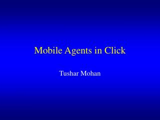 Mobile Agents in Click