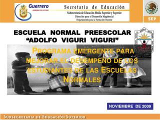 Programa emergente para mejorar el desempeño de los estudiantes de las Escuelas Normales