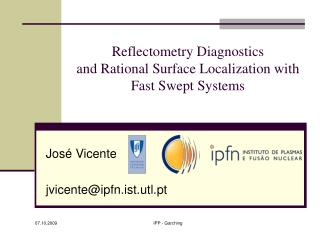 Reflectometry Diagnostics and Rational Surface Localization with Fast Swept Systems