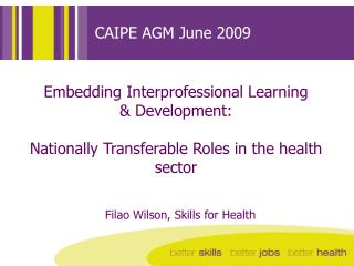 CAIPE AGM June 2009