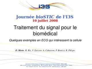 Traitement du signal pour le biomédical Quelques exemples en ECG qui intéressent la cellule