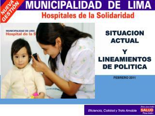 SITUACION ACTUAL  Y LINEAMIENTOS DE POLITICA