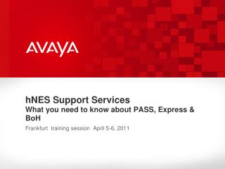 hNES Support Services What you need to know about PASS, Express & BoH