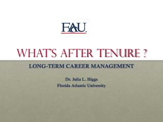 WHAT'S AFTER TENURE ?