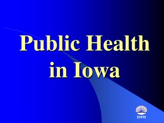 Public Health  in Iowa
