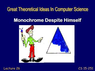 Monochrome Despite Himself