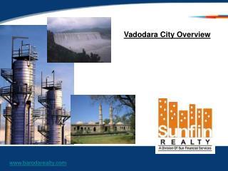 Vadodara City Overview