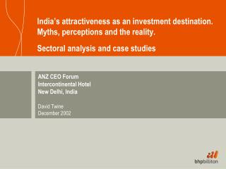 ANZ CEO Forum Intercontinental Hotel  New Delhi, India David Twine December 2002