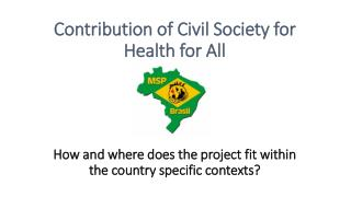 1.  B rief to the country context – main health and health sector related changes and challenges