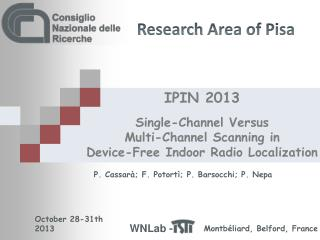 IPIN 2013 Single-Channel  V ersus  Multi-Channel Scanning  in