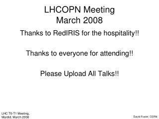 LHCOPN Meeting March 2008