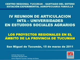 CENTRO REGIONAL TUCUMAN – SANTIAGO DEL ESTERO ESTACIÓN EXPERIMENTAL AGROPECUARIA FAMAILLÁ