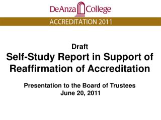 Draft Self-Study Report in Support of  Reaffirmation of Accreditation