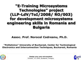 Assoc. Prof.  Norocel Codreanu , Ph.D.