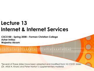 Lecture 13 Internet & Internet Services