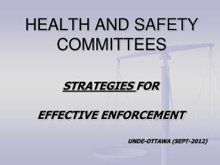 HEALTH AND SAFETY COMMITTEES