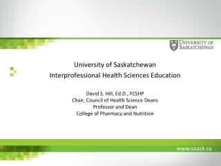University of Saskatchewan Interprofessional Health Sciences Education