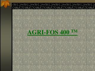 AGRI-FOS 400 TM