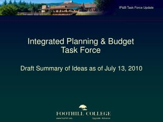 Draft Summary of Ideas as of July 13, 2010