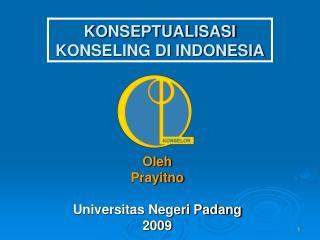 KONSEPTUALISASI KONSELING DI INDONESIA
