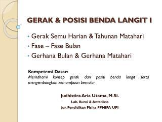 GERAK & POSISI BENDA LANGIT I