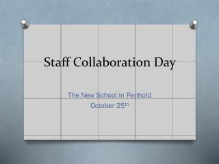 Staff Collaboration Day