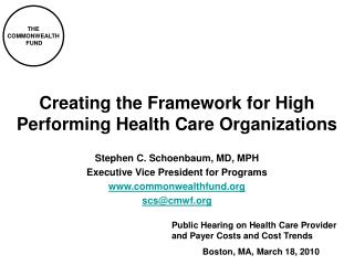 Creating the Framework for High Performing Health Care Organizations