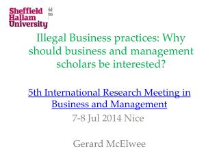 Illegal Business practices: Why should business and management scholars be interested?