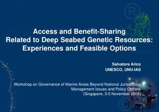 Access and Benefit-Sharing Related to Deep Seabed Genetic Resources :