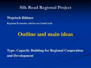 Silk Road Regional Project