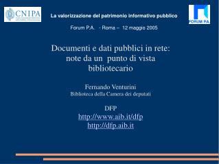 Documenti e dati pubblici in rete: note da un  punto di vista bibliotecario