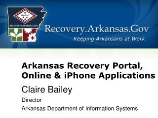 Arkansas Recovery Portal, Online & iPhone Applications