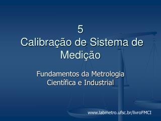 5  Calibração de Sistema de Medição
