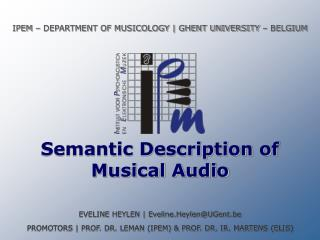Semantic Description of  Musical Audio