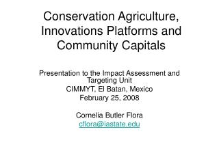 Conservation Agriculture, Innovations Platforms and Community Capitals