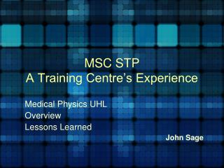 MSC STP A Training Centre's Experience