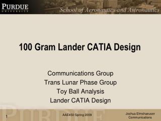 100 Gram Lander CATIA Design