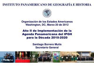Organización de los Estados Americanos Washington, DC, Marzo 20 de 2012