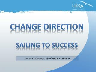 Change Direction Sailing to Success