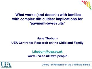 The context for  'Think Family' and  'Troubled Families initiatives