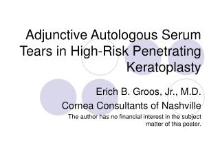 Adjunctive Autologous Serum Tears in High-Risk Penetrating Keratoplasty