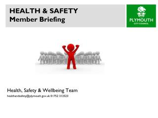 HEALTH & SAFETY Member Briefing