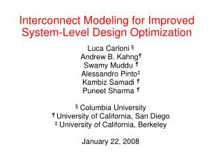 Interconnect Modeling for Improved System-Level Design Optimization