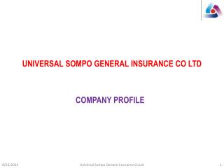 UNIVERSAL SOMPO GENERAL INSURANCE CO LTD