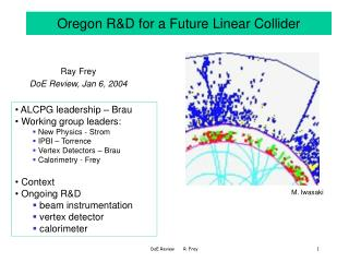 Oregon R&D for a Future Linear Collider
