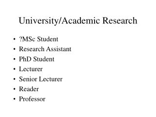 University/Academic Research