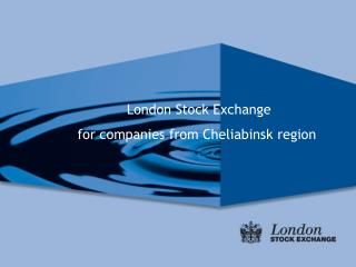 London Stock Exchange   for companies from Cheliabinsk region