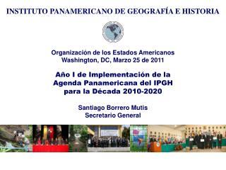Organización de los Estados Americanos Washington, DC, Marzo 25 de 2011